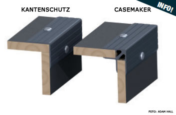 Verwendung von Casemaker oder Kantenschutz Profilen